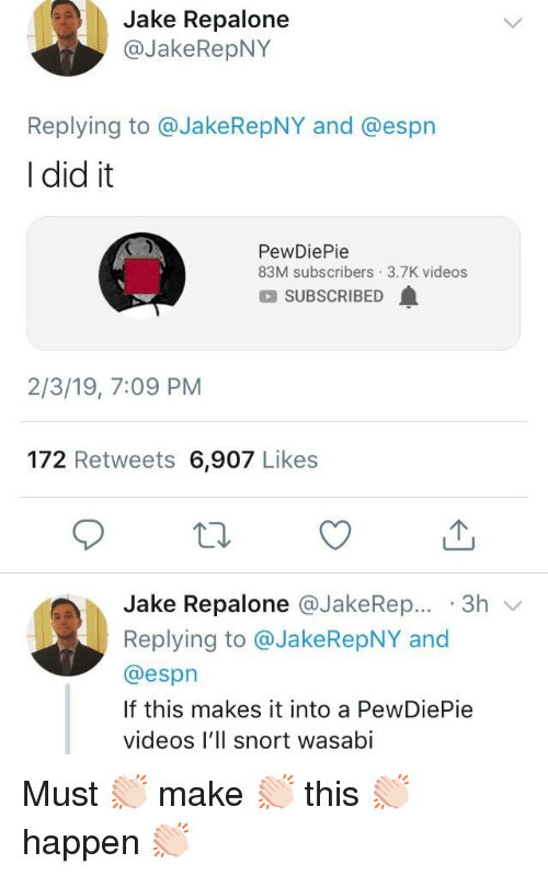 Jake Repalone Replying to and I Did It PewDiePie 83M