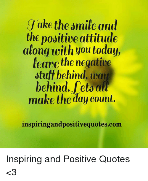 Positive Smile Quotes Jake the Smile and the Positive Attitude Along With You Today  Positive Smile Quotes