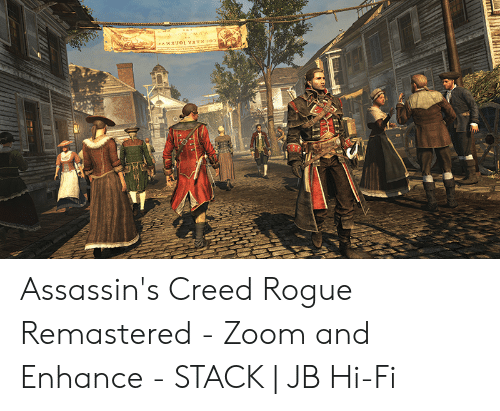 Jambuo1 Y8tu0 Assassin S Creed Rogue Remastered Zoom And Enhance