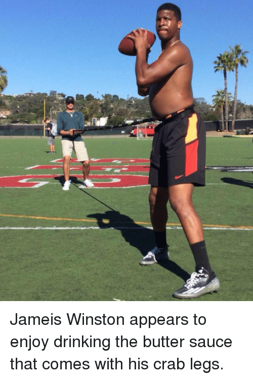 jameis winston appears to enjoy drinking the butter sauce that 11736974 ✅ 25 best memes about crab legs crab legs memes,Crab Legs Meme