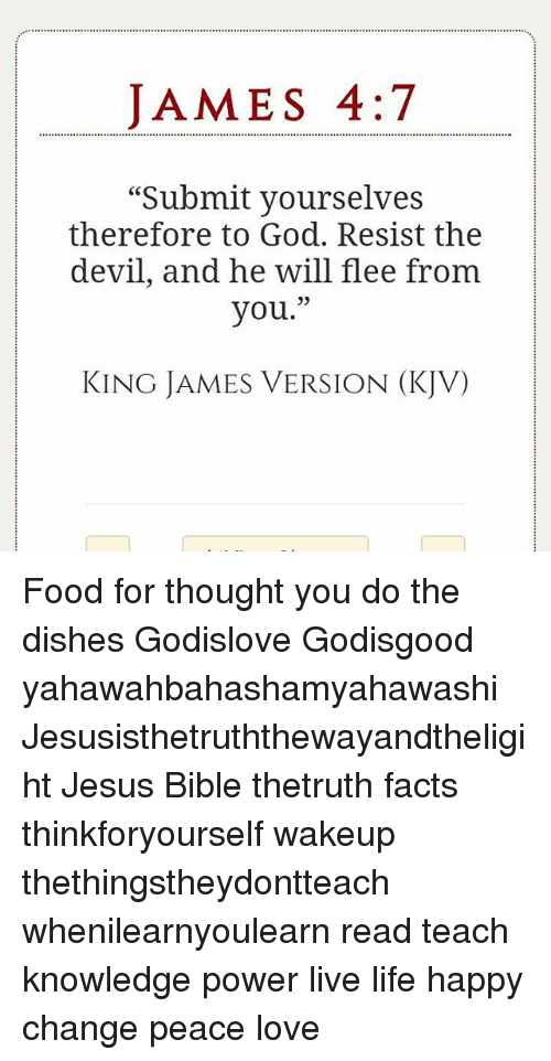 JAMES 47 Submit Yourselves Therefore to God Resist the Devil