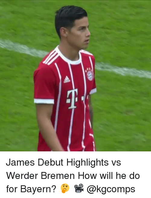 Memes, Bayern, and 🤖: James Debut Highlights vs Werder Bremen How will he do for Bayern? 🤔 📽 @kgcomps