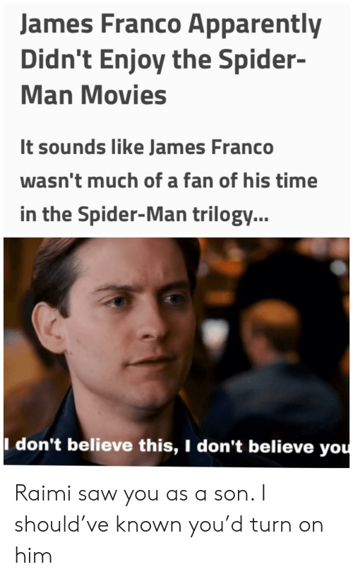 James Franco Apparently Didnt Enjoy The Spider Man Movies It