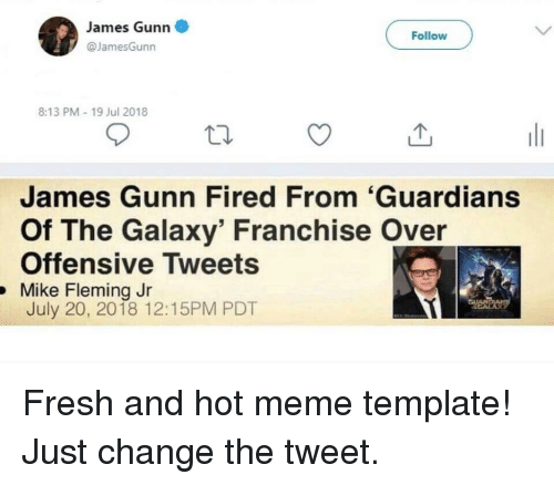 James Gunn Follow 813 Pm 19 Jul 2018 James Gunn Fired From