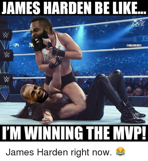 James Harden, Nba, and James: JAMES HARDEN BE IKE...  Alls  @NBAMEMES  I'M WINNING THE MVP! James Harden right now. 😂