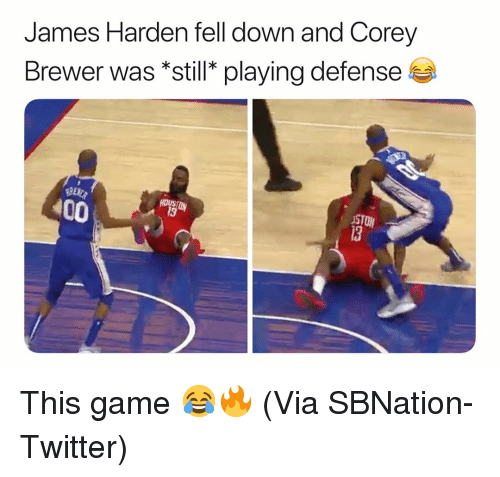 Anaconda, Basketball, and James Harden: James Harden fell down and Corey  Brewer was *still* playing defense  100  STON  13 This game 😂🔥 (Via ‪SBNation-Twitter)