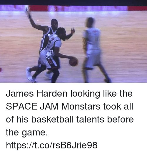 Basketball, Funny, and James Harden: James Harden looking like the SPACE JAM Monstars took all of his basketball talents before the game. https://t.co/rsB6Jrie98