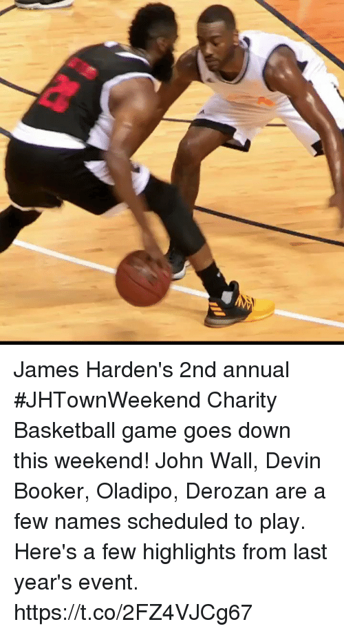 a39d9c88b14b James Harden s 2nd annual  JHTownWeekend Charity Basketball game goes down  this weekend! John Wall
