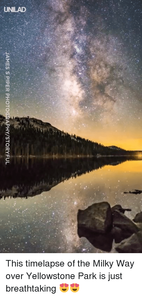 Dank, Photography, and Milky Way: JAMES SPIER PHOTOGRAPHY/STORYFUL This timelapse of the Milky Way over Yellowstone Park is just breathtaking 😍😍