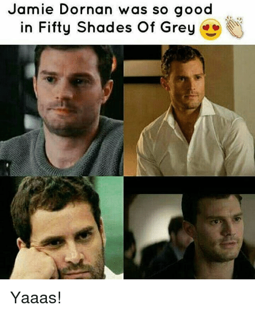Fifty Shades of Grey, Memes, and Good: Jamie Dornan was so good  in Fifty shades of Grey Yaaas!