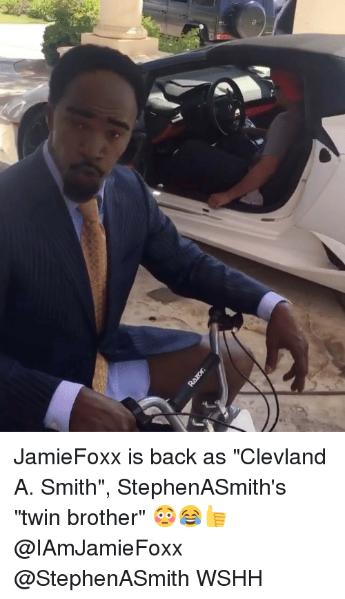 "Memes, Wshh, and Back: JamieFoxx is back as ""Clevland A. Smith"", StephenASmith's ""twin brother"" 😳😂👍 @IAmJamieFoxx @StephenASmith WSHH"