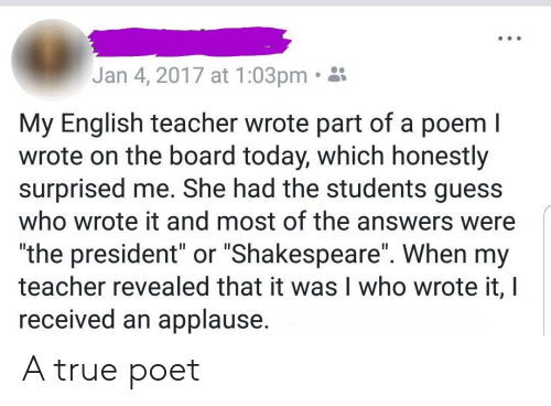 Jan 4 2017 At 103pm My English Teacher Wrote Part Of A Poem