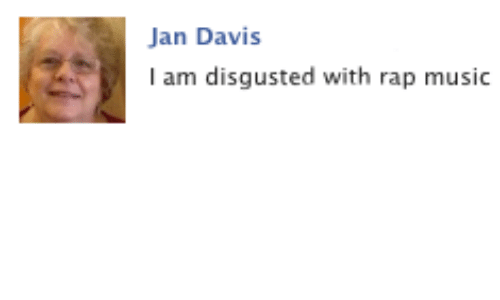 Music, Rap, and Rap Music: Jan Davis  I am disgusted with rap music