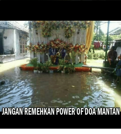 Power, Indonesian (Language), and Doa: JANGAN REMEHKAN POWER OF DOA MANTAN