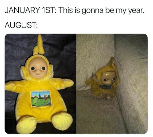 August, This, and This Is: JANUARY 1ST: This is gonna be my year  AUGUST