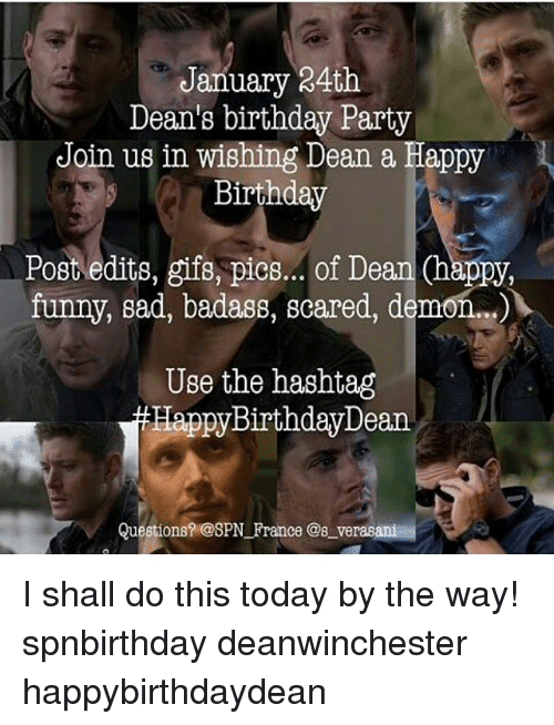 January 24th Deans Birthday Party Join Us In Wishing Dean A Happy