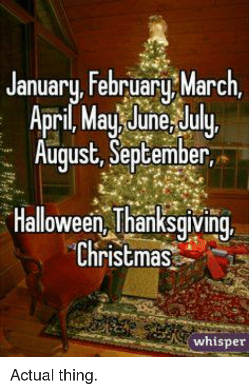 thanksgiving christmas julying halloween memes and january february marc april may june - Halloween Thanksgiving Christmas