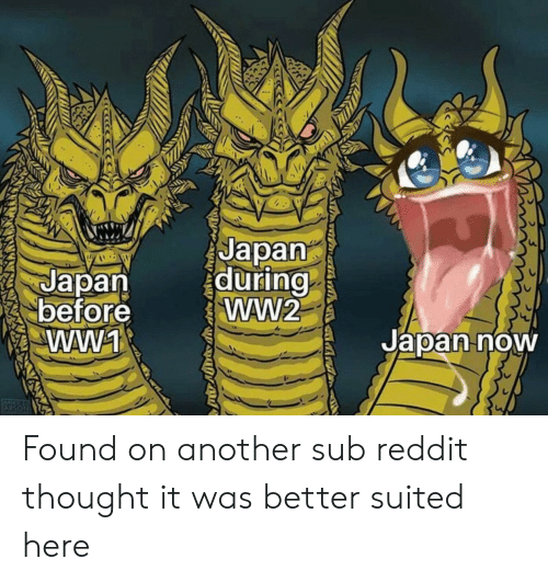 Japan During Ww2 Japan Before WW1 Japan Now Found on Another Sub