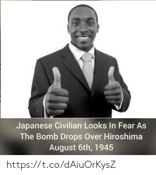 Japanese, Fear, and Hiroshima: Japanese Civilian Looks In Fear As  The Bomb Drops Over Hiroshima  August 6th, 1945 https://t.co/dAiuOrKysZ