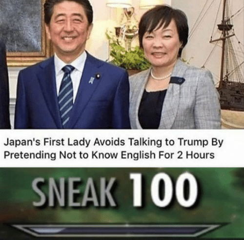 Anaconda, Trump, and English: Japan's First Lady Avoids Talking to Trump By  Pretending Not to Know English For 2 Hours  SNEAK 100