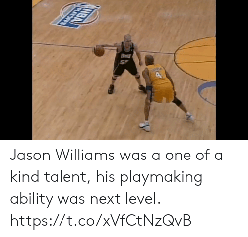 Memes, Ability, and 🤖: Jason Williams was a one of a kind talent, his playmaking ability was next level. https://t.co/xVfCtNzQvB