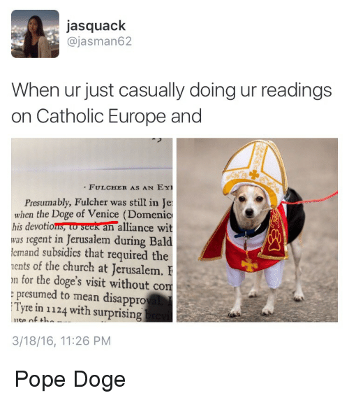 jasquack ajasman62 when ur just casually doing ur readings on 2560983 ✅ 25 best memes about the doge of venice the doge of venice memes