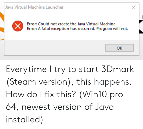 Java Virtual Machine Launcher Error Could Not Create the