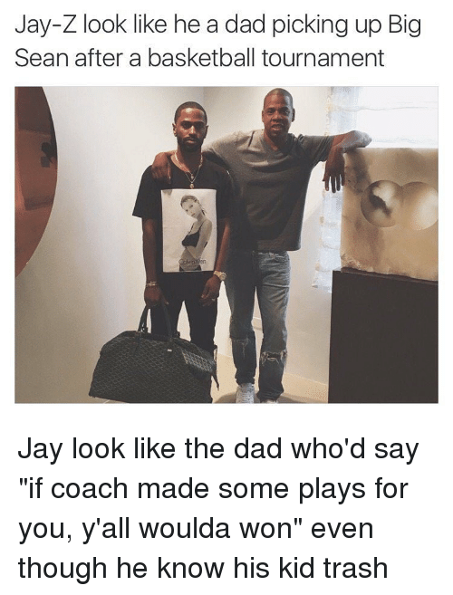 """Basketball, Big Sean, and Dad: Jay-Z look like he a dad picking up Big  Sean after a basketball tournament Jay look like the dad who'd say """"if coach made some plays for you, y'all woulda won"""" even though he know his kid trash"""
