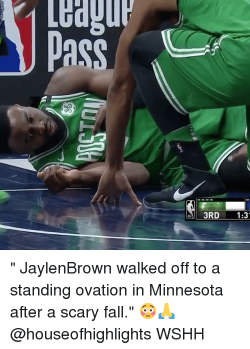 """Fall, Memes, and Wshh: """" JaylenBrown walked off to a standing ovation in Minnesota after a scary fall."""" 😳🙏 @houseofhighlights WSHH"""