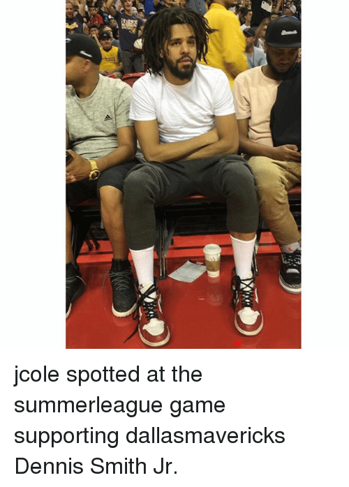 Memes, Game, and Jcole: jcole spotted at the summerleague game supporting dallasmavericks Dennis Smith Jr.