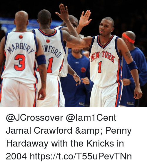 best website b1862 18a41 Jamal Crawford &Amp Penny Hardaway With the Knicks in 2004 ...