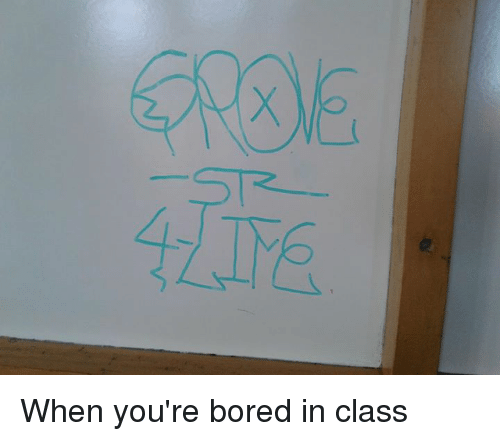 25+ Best Memes About Bored in Class   Bored in Class Memes