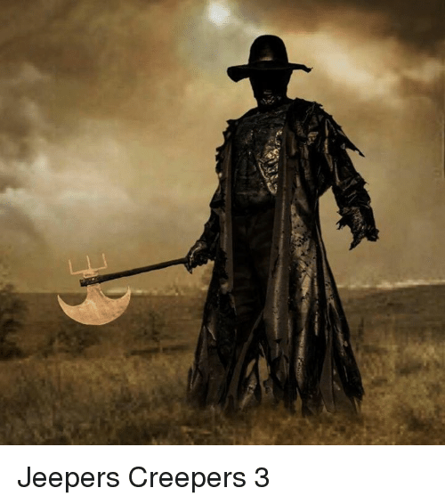 Jeepers Creepers 3   Meme on ME ME