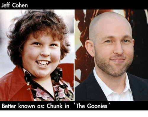 chunk from the goonies today