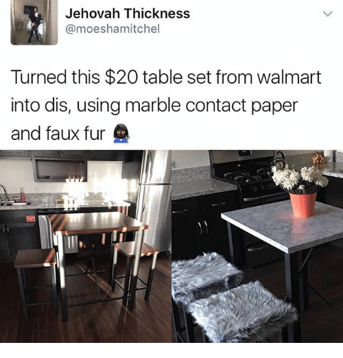 Funny Walmart and Table Jehovah Thickness @moeshamitchel Turned this $20 table set  sc 1 st  Me.me & Jehovah Thickness Turned This $20 Table Set From Walmart Into Dis ...