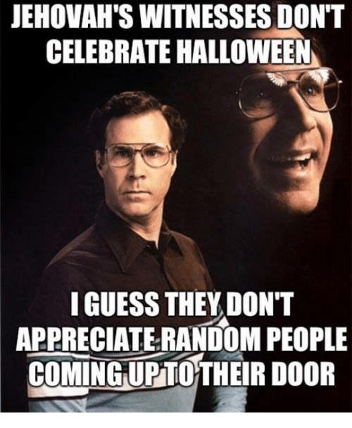 ✅ 25+ Best Memes About Jehovah Witness   Jehovah Witness Memes