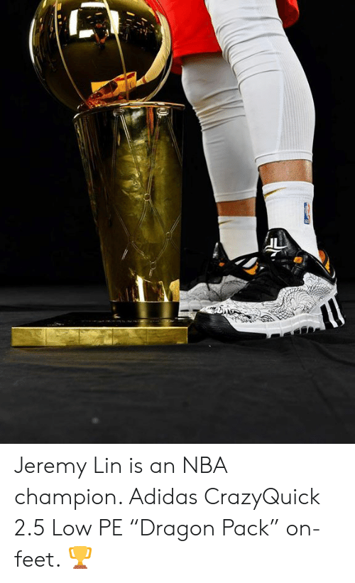 """buy popular 7209b 0bcee Adidas, Nba, and Jeremy Lin  Jeremy Lin is an NBA champion. Adidas. Jeremy  Lin is an NBA champion. Adidas CrazyQuick 2.5 Low PE """"Dragon Pack"""" ..."""