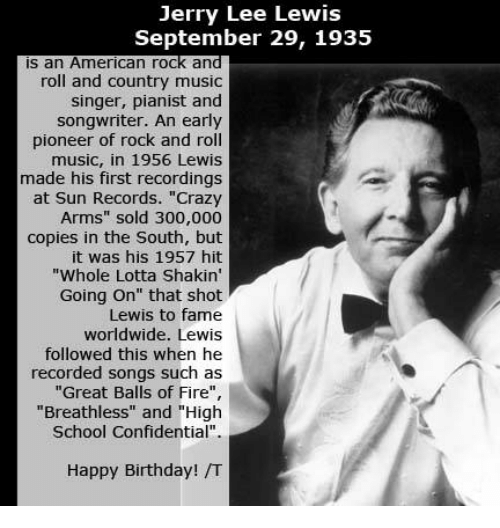 Birthday Memes And Country Music Jerry Lee Lewis September 29 1935 Is