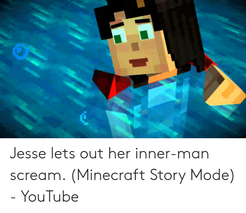 Jesse Lets Out Her Inner Man Scream Minecraft Story Mode Youtube