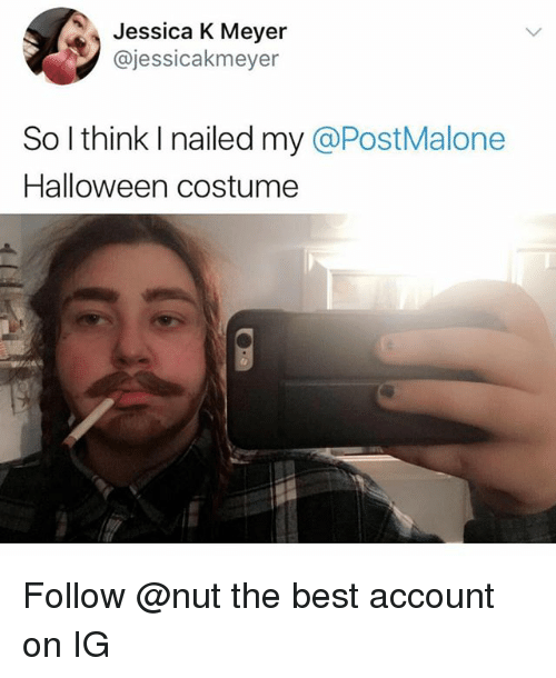 Halloween, Best, and Trendy: Jessica K Mever  @jessicakmeyer  So l think I nailed my @PostMalone  Halloween costume Follow @nut the best account on IG