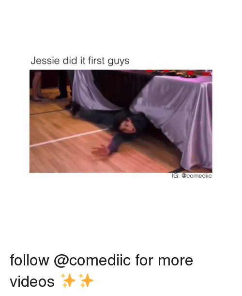 Memes, Videos, and 🤖: Jessie did it first guys  IG: @comediic follow @comediic for more videos ✨✨