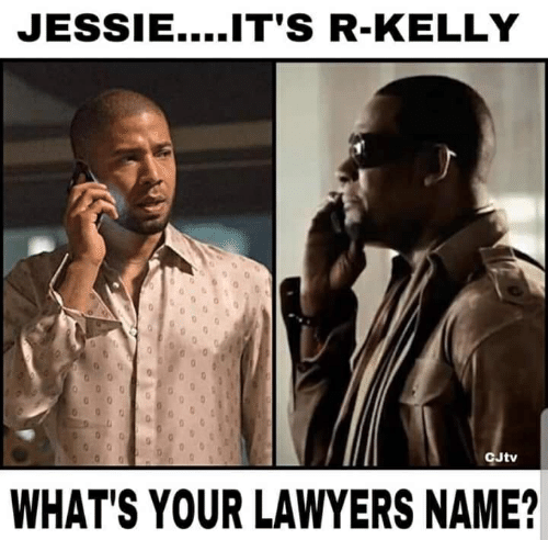 R. Kelly, Lawyers, and Name: JESSIE....T'S R-KELLY  CJtv  WHAT'S YOUR LAWYERS NAME?