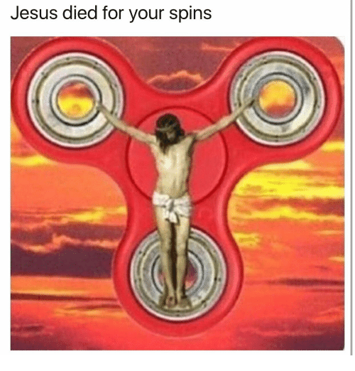 Jesus, For, and Died: Jesus died for your spins