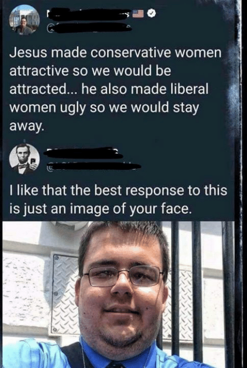 Jesus Made Conservative Women Attractive So We Would Be Attracted He