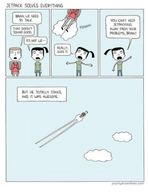 Jetpack Solves Everything Brian We Need To Talk You Cant Keep Jet