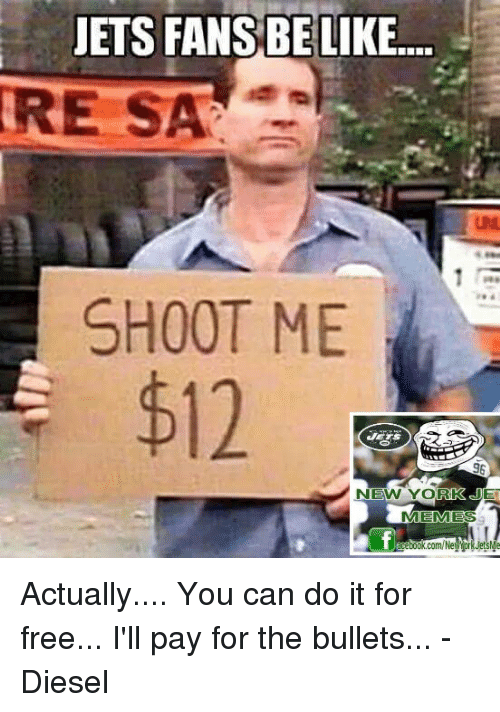 jets fans be like re sa shoot me 96 new 4645292 ✅ 25 best memes about new york jets memes new york jets memes,Jets Memes