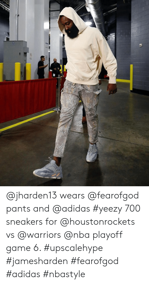 Adidas, Nba, and Sneakers: @jharden13 wears @fearofgod pants and @adidas #yeezy 700 sneakers for @houstonrockets vs @warriors @nba playoff game 6. #upscalehype #jamesharden #fearofgod #adidas #nbastyle