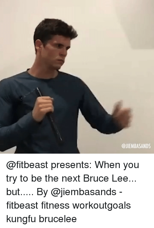 Memes, Bruce Lee, and Fitness: @JIEMBASANDS @fitbeast presents: When you try to be the next Bruce Lee... but..... By @jiembasands - fitbeast fitness workoutgoals kungfu brucelee