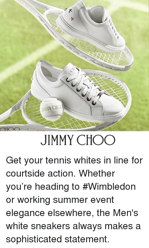 Jimmy Choo Get Your Tennis Whites In Line For Courtside Action
