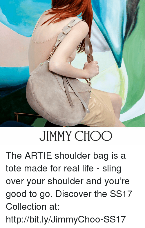 Memes, 🤖, and Real: JIMMY CHOO The ARTIE shoulder bag is a tote made for real life - sling over your shoulder and you're good to go.  Discover the SS17 Collection at: http://bit.ly/JimmyChoo-SS17